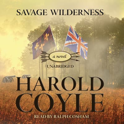 Savage Wilderness by Harold Coyle audiobook