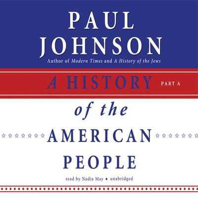 A History of the American People by Paul Johnson audiobook