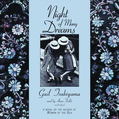 Night of Many Dreams by Gail Tsukiyama audiobook