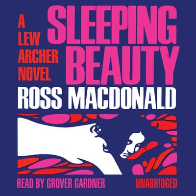 Sleeping Beauty by Ross Macdonald audiobook