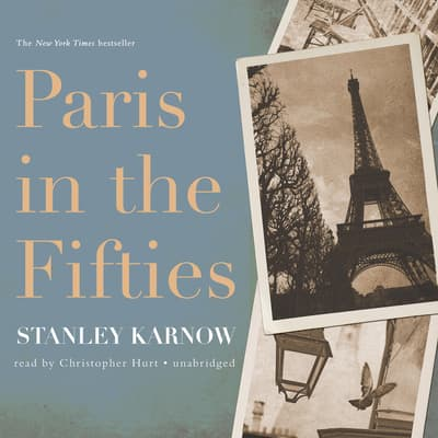 Paris in the Fifties by Stanley Karnow audiobook