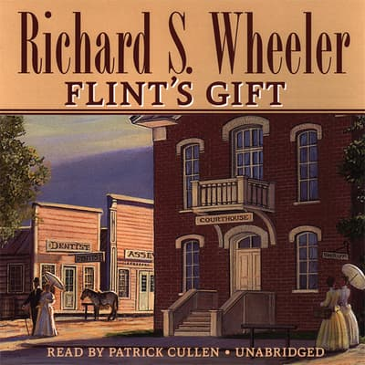 Flint's Gift by Richard S. Wheeler audiobook