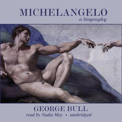 Michelangelo by George Bull audiobook