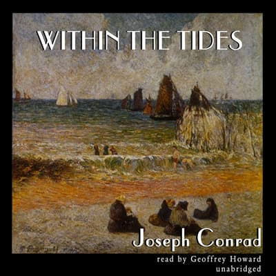 Within the Tides by Joseph Conrad audiobook