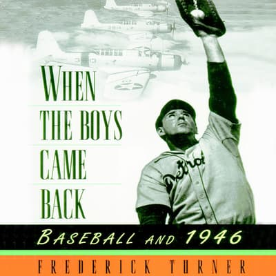 When the Boys Came Back by Frederick Turner audiobook