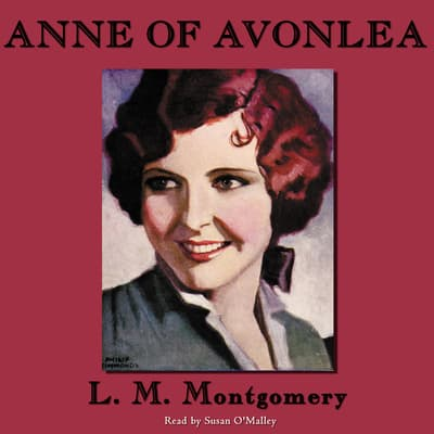 Anne of Avonlea by L. M. Montgomery audiobook
