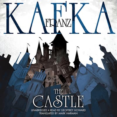 The Castle by Franz Kafka audiobook