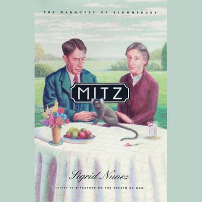 Mitz by Sigrid Nunez audiobook