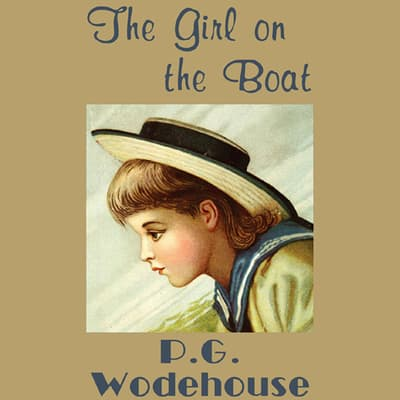 The Girl on the Boat by P. G. Wodehouse audiobook