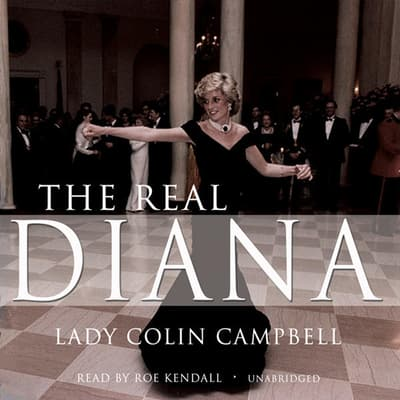 The Real Diana by Colin Campbell audiobook