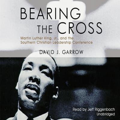Bearing the Cross by David J. Garrow audiobook