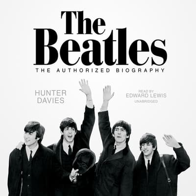 The Beatles by Hunter Davies audiobook
