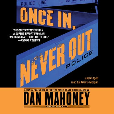 Once In, Never Out by Dan Mahoney audiobook