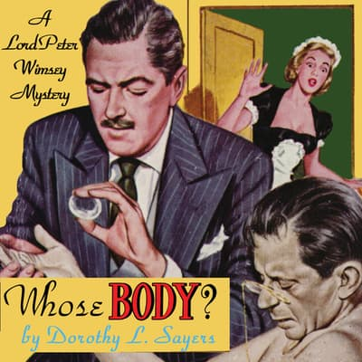 Whose Body? by Dorothy L. Sayers audiobook