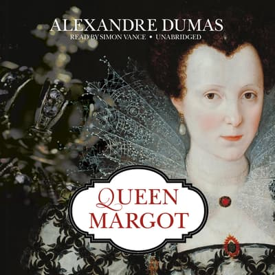 Queen Margot by Alexandre Dumas audiobook