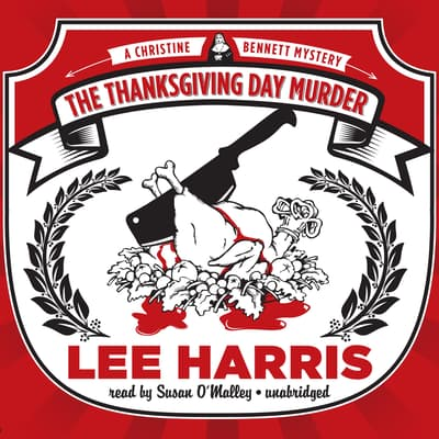 The Thanksgiving Day Murder by Lee Harris audiobook