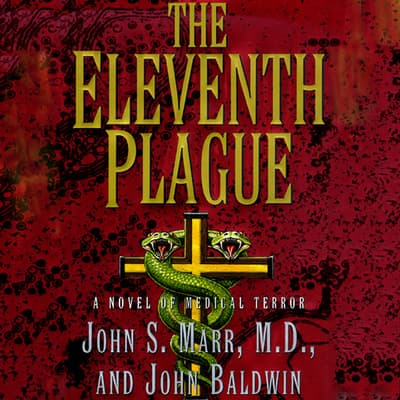 The Eleventh Plague by John S. Marr audiobook
