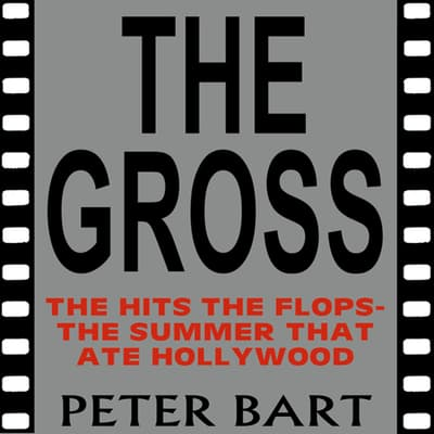 The Gross by Peter Bart audiobook