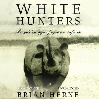 White Hunters by Brian Herne audiobook