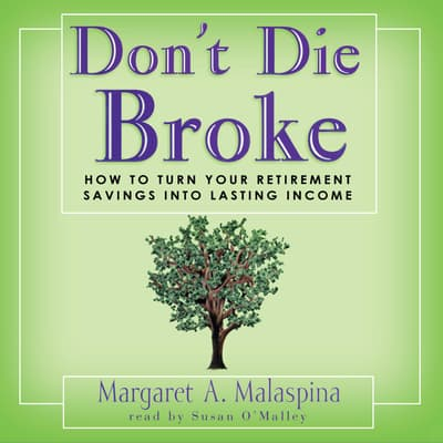 Don't Die Broke by Margaret A. Malaspina audiobook