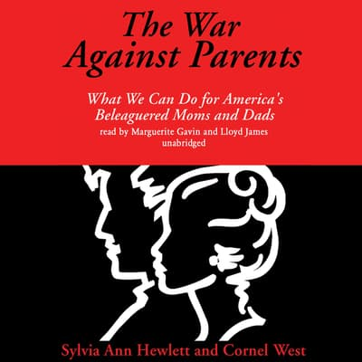 The War against Parents by Sylvia Ann Hewlett audiobook