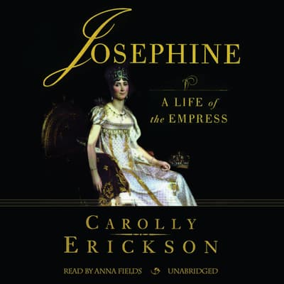 Josephine by Carolly Erickson audiobook