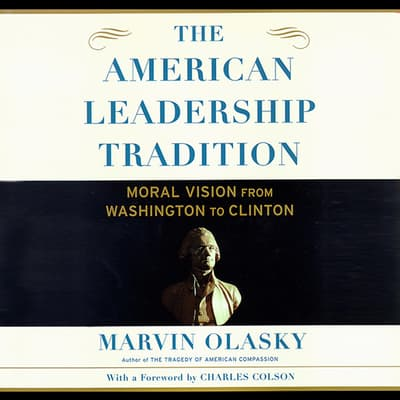 The American Leadership Tradition by Marvin Olasky audiobook