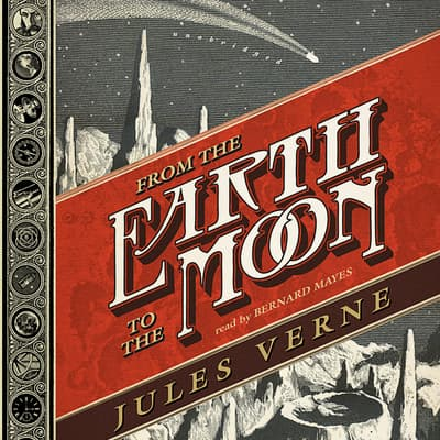 From the Earth to the Moon by Jules Verne audiobook
