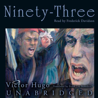Ninety-Three by Victor Hugo audiobook