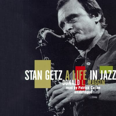 Stan Getz by Donald Maggin audiobook