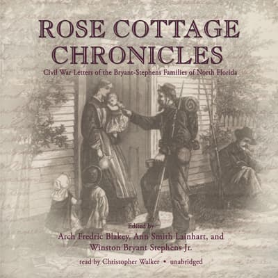 Rose Cottage Chronicles by Arch Frederick Blakely audiobook