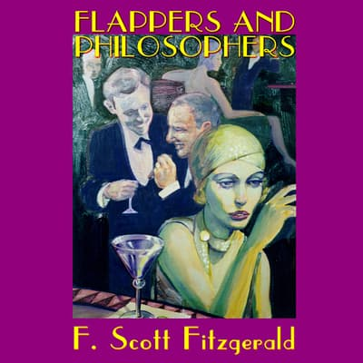 Flappers and Philosophers by F. Scott Fitzgerald audiobook