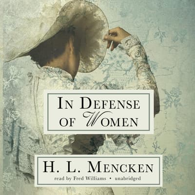In Defense of Women by H. L. Mencken audiobook