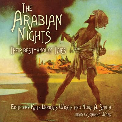 The Arabian Nights by Kate Douglas Wiggin audiobook