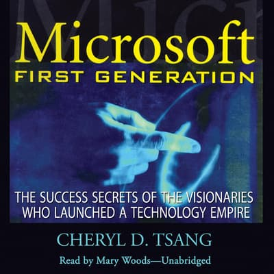 Microsoft First Generation by Cheryl Tsang audiobook