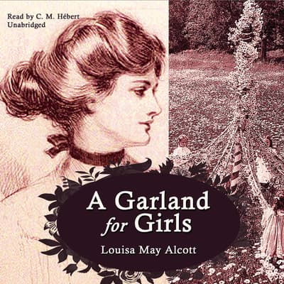 A Garland for Girls by Louisa May Alcott audiobook