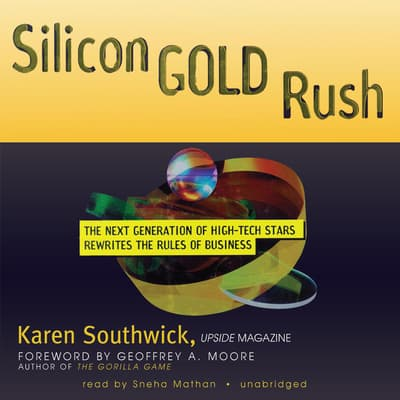 Silicon Gold Rush by Karen Southwick audiobook