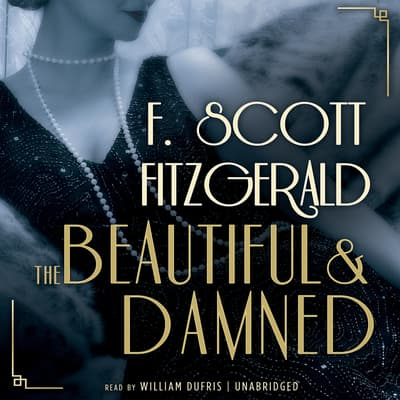 The Beautiful and Damned by F. Scott Fitzgerald audiobook