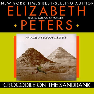 Crocodile on the Sandbank by Elizabeth Peters audiobook