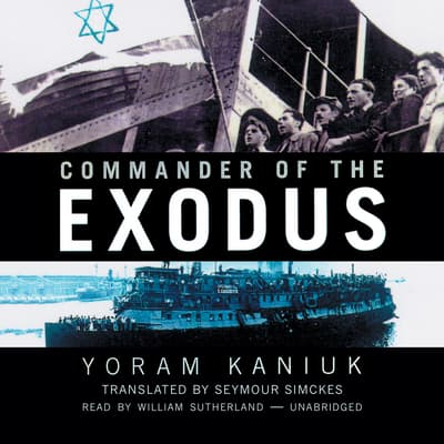 Commander of the Exodus by Yoram Kaniuk audiobook