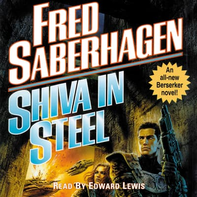 Shiva in Steel by Fred Saberhagen audiobook