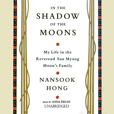 In the Shadow of the Moons by Nansook Hong audiobook