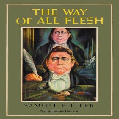 The Way of All Flesh by Samuel Butler audiobook