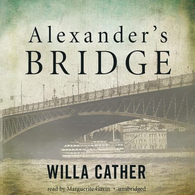 Alexander's Bridge by Willa Cather audiobook