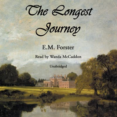 The Longest Journey by E. M. Forster audiobook