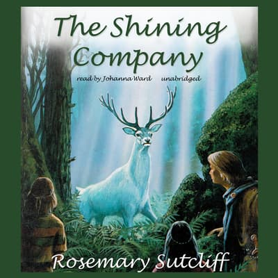 The Shining Company by Rosemary Sutcliff audiobook