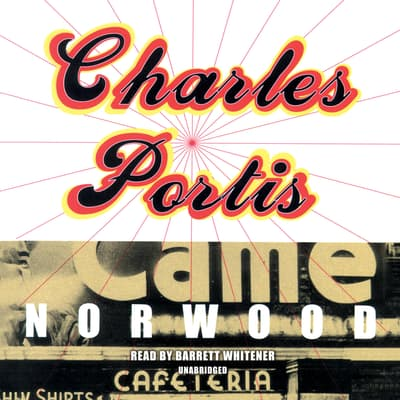 Norwood by Charles Portis audiobook