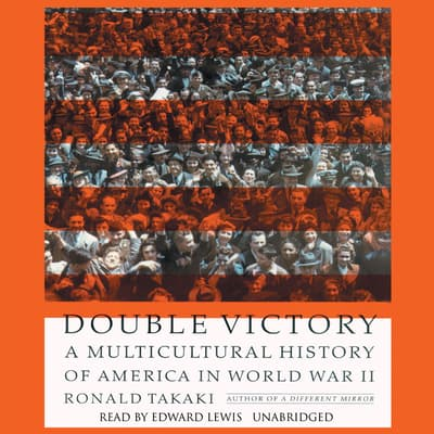Double Victory by Ronald Takaki audiobook