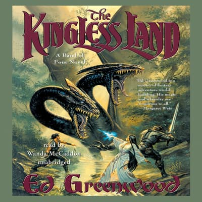 The Kingless Land by Ed Greenwood audiobook