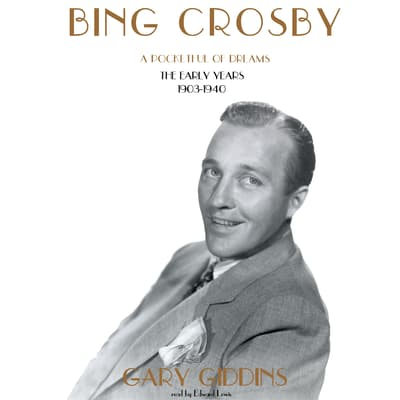 Bing Crosby by Gary Giddins audiobook